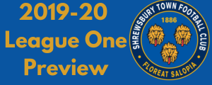 Shrewsbury Town 2019-20 League One Preview