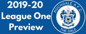 Rochdale AFC 2019-20 League One Preview