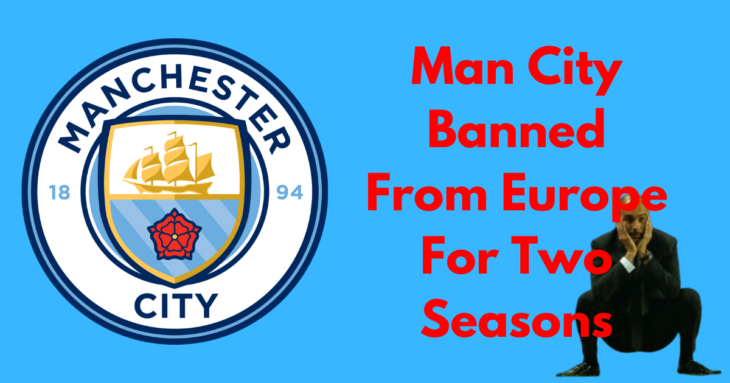 Man City Banned from champions League