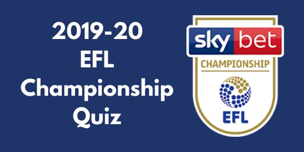 EFL Championship 2019–20 Quiz