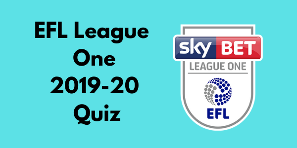 EFL League One 2019-20 Quiz