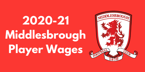 Middlesbrough FC Player Wages
