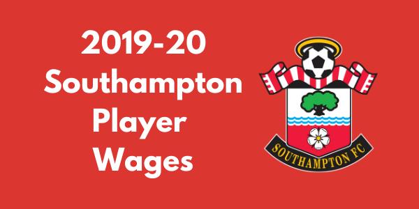 Southampton FC 2019-20 Player Wages