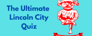 The Ultimate Lincoln City FC Quiz