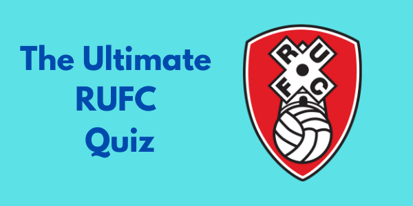 The Ultimate Rotherham United Quiz