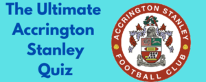 The Ultimate Accrington Stanley Quiz