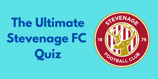 The Ultimate Stevenage FC Quiz