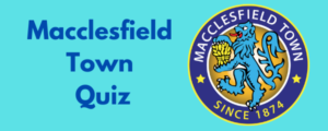 Macclesfield Town Quiz