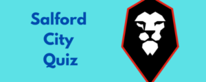 Salford City Quiz