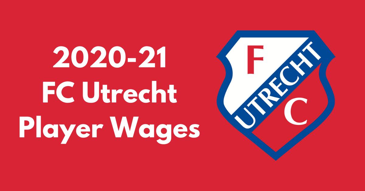 Fc Utrecht 2020 21 Player Wages Football League Fc