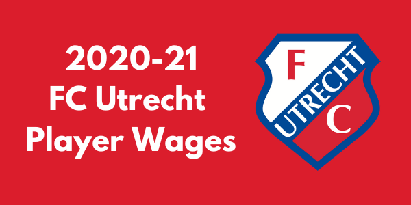 FC Utrecht 2020-21 Player Wages