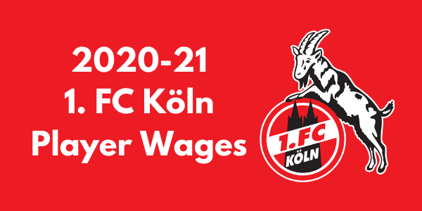 FC Köln Player Wages