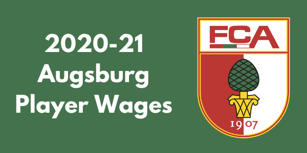 FC Augsburg 2020-21 Player Salaries
