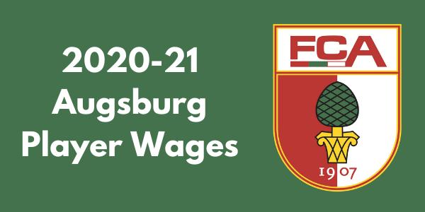 FC Augsburg 2020-21 Player Salaries