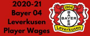 Bayer Leverkusen 2020-21 Player Wages
