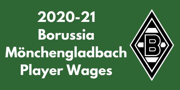 Borussia Mönchengladbach Player Wages
