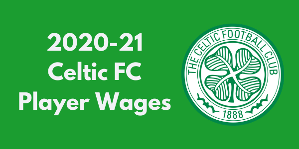 Celtic FC Player Wages