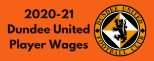 Dundee United 2020-21 Player Wages