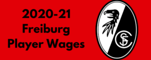 SC Freiburg 2020-21 Player Wages