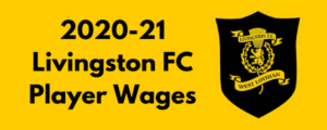 Livingston FC 2020-21 Player Wages