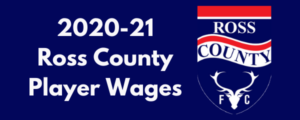 Ross County FC 2020-21 Player Wages