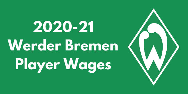 Werder Bremen Player Wages