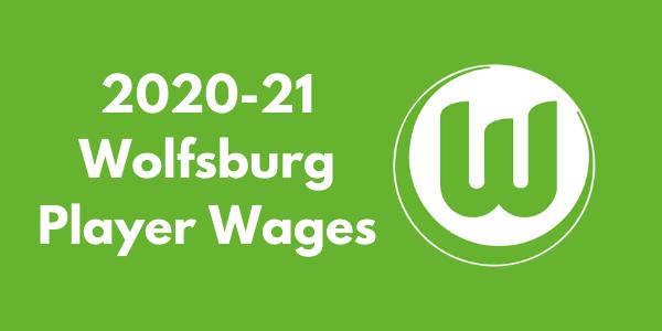 VfL Wolfsburg Player Wages